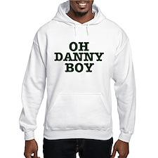 OH DANNY BOY Hoodie