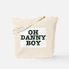 OH DANNY BOY Tote Bag
