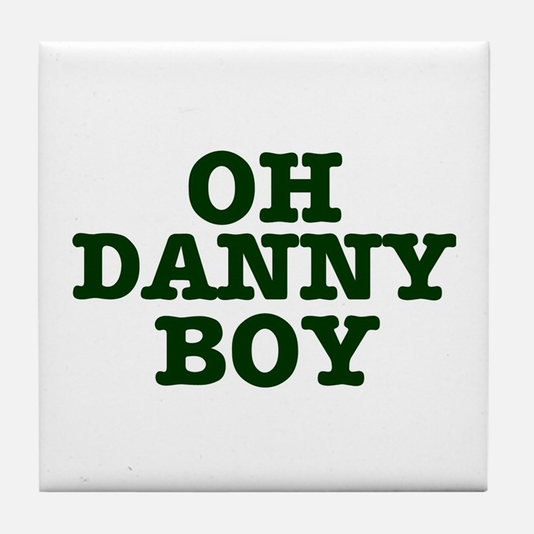 OH DANNY BOY Tile Coaster