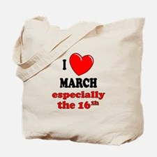 March 16th Tote Bag