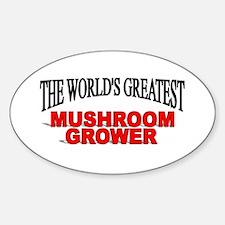 """The World's Greatest Mushroom Grower"" Decal"
