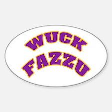 WUCK FAZZU Oval Decal