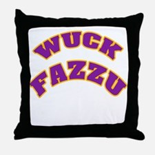 WUCK FAZZU Throw Pillow