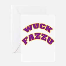 WUCK FAZZU Greeting Card