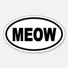 Cat MEOW Oval Bumper Stickers