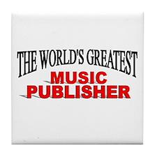 """The World's Greatest Music Publisher"" Tile Coaste"
