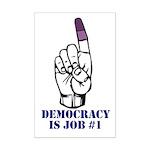 Vote Finger - Democracy is Job #1 Mini Poster Prin