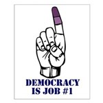 Vote Finger - Democracy is Job #1 Small Poster