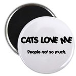 Cats Love Me Magnet