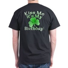 Root Beer Birthday Kiss Me T-Shirt