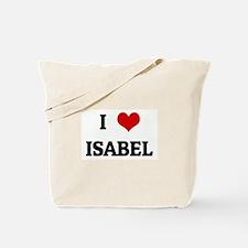 I Love ISABEL Tote Bag