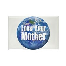 Love Your Mother 2 Rectangle Magnet