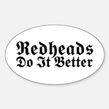 Redheads Do It Better Oval Decal
