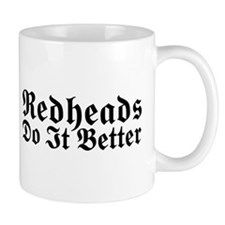 Redheads Do It Better Mug