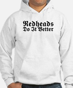 Redheads Do It Better Hoodie