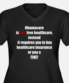 Obamacare Not Free (D) Plus Size T-Shirt
