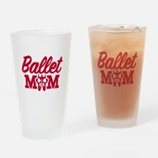 Ballet mom Drinking Glass