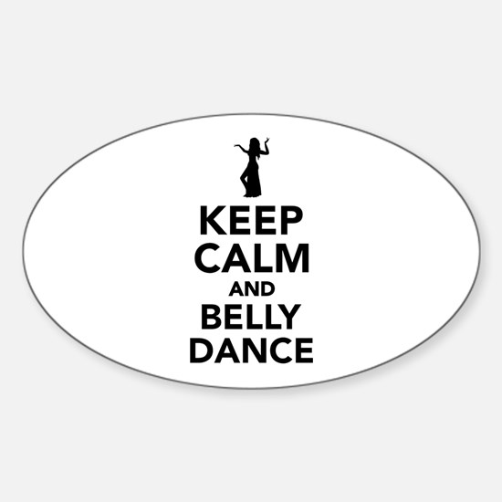 Keep calm and belly dance Sticker (Oval)