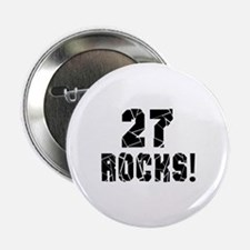 "27 Rocks Birthday Designs 2.25"" Button (10 pack)"