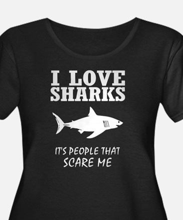 I Love Sharks, It's People That Plus Size T-Shirt