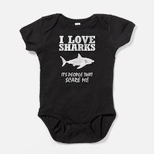 I Love Sharks, It's People That Scar Baby Bodysuit