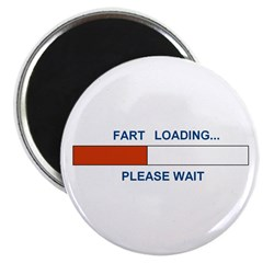 FART LOADING... Magnet