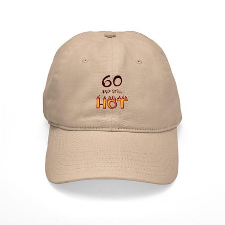 60 & still hot birthday Cap
