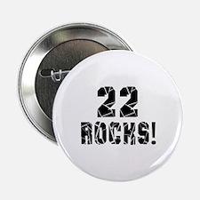 """22 Rocks Birthday Designs 2.25"""" Button"""