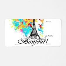 BONJOUR EIFFEL TOWER PARIS Aluminum License Plate