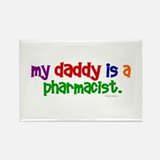 My Daddy Is A Pharmacist (PRIMARY) Rectangle Magne