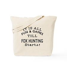 Fox Hunting Fun And Games Designs Tote Bag