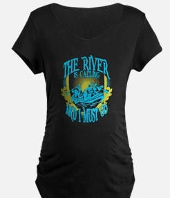 The River is Calling Maternity T-Shirt
