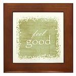 feel good Framed Tile