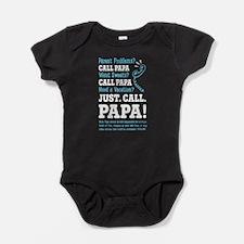 JUST CALL PAPA Baby Bodysuit