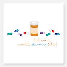 "Pharmacy School Square Car Magnet 3"" x 3"""