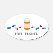 Pill Pusher Oval Car Magnet