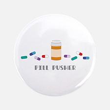 Pill Pusher Button