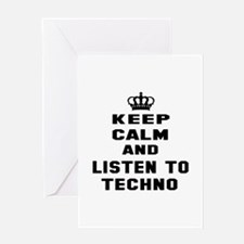 Keep calm and listen to Techno Greeting Card