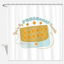Purseonal Favorite Shower Curtain