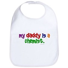 My Daddy Is A Chemist (PRIMARY) Bib