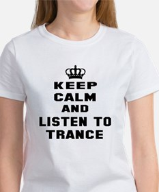Keep calm and listen to Trance Tee