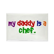 My Daddy Is A Chef (PRIMARY) Rectangle Magnet