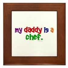 My Daddy Is A Chef (PRIMARY) Framed Tile