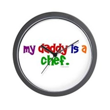 My Daddy Is A Chef (PRIMARY) Wall Clock