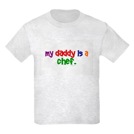 My Daddy Is A Chef (PRIMARY) Kids Light T-Shirt