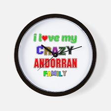 I love my crazy Andorran family Wall Clock