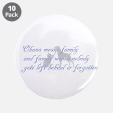 """Ohana means family 3.5"""" Button (10 pack)"""