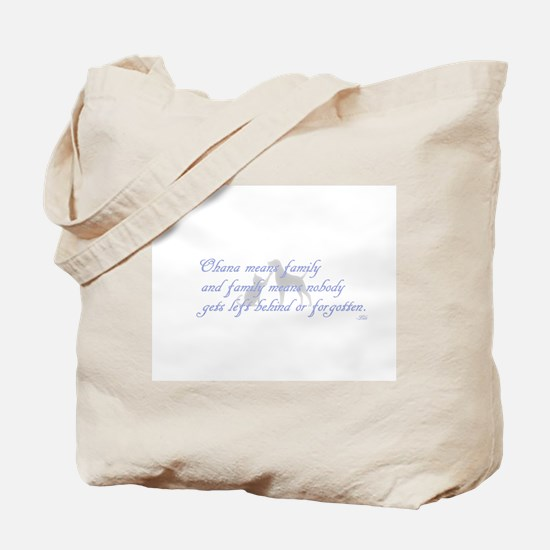 Ohana means family Tote Bag