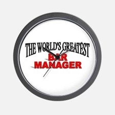 """The World's Greatest Bar Manager"" Wall Clock"