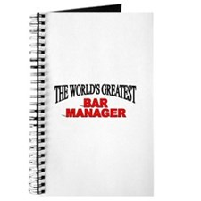 """""""The World's Greatest Bar Manager"""" Journal"""